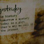 """Grußkarte """"Yesterday is history"""""""